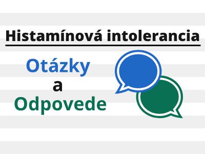 otázky a odpovede - Histamínová intolerancia