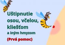 Uštipnutie osou, včelou, kliešťom a iným hmyzom (prvá pomoc)